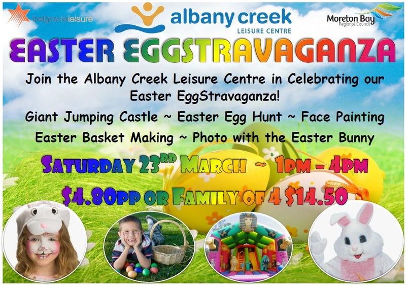 Easter Eggstravaganza 2013 @ Albany Creek Leisure Centre